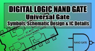 Digital Logic NAND Gate (Universal Gate), Its Symbols, Schematic Designs & IC Details