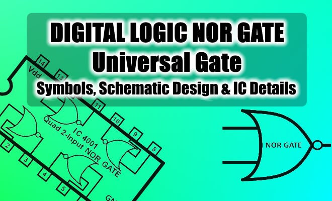 Digital Logic NOR Gate(Universal Gate) - All About Engineering