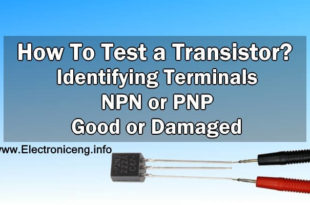 How To Perform A Transistor Test For Identifying Terminals, Type (NPN or PNP) & Condition (Good or Bad)