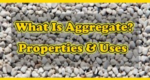 What Is Aggregate Its Properties & Uses